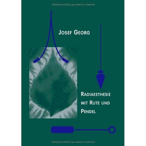 Josef Georg - Radiästhesie mit Rute und Pendel - Preis vom 11.04.2021 04:47:53 h