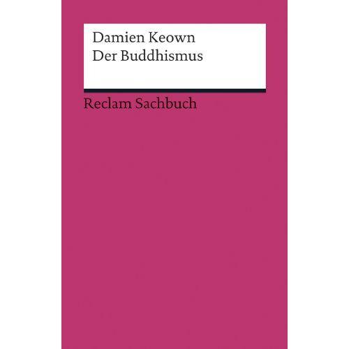 Damien Keown - Der Buddhismus - Preis vom 18.09.2019 05:33:40 h