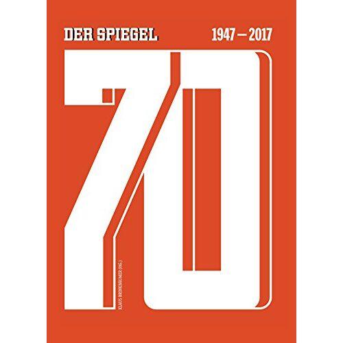Klaus Brinkbäumer - 70 - DER SPIEGEL 1947-2017 - - Preis vom 04.09.2020 04:54:27 h