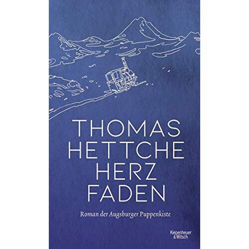 Thomas Hettche - Herzfaden: Roman der Augsburger Puppenkiste - Preis vom 12.04.2021 04:50:28 h