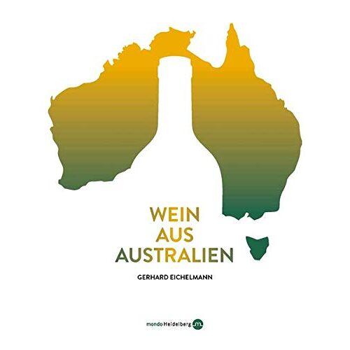 Gerhard Eichelmann - Wein aus Australien - Preis vom 20.10.2020 04:55:35 h