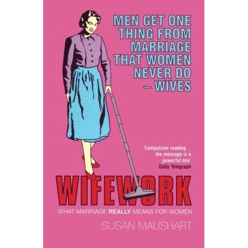 Susan Maushart - Wifework - Preis vom 24.02.2021 06:00:20 h