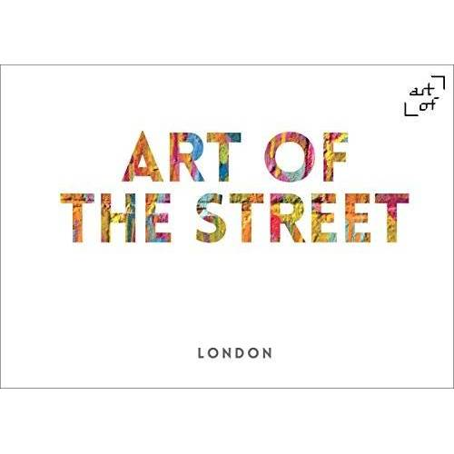 Andy Cantillon - Art of the Street: London - Preis vom 27.01.2021 06:07:18 h