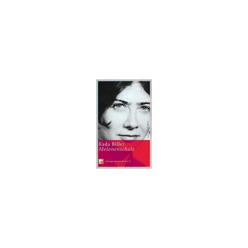 Rada Biller - Melonenschale: Lebensgeschichte der Lea T. - Preis vom 16.01.2021 06:04:45 h