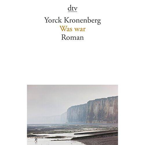Yorck Kronenberg - Was war: Roman - Preis vom 04.10.2020 04:46:22 h