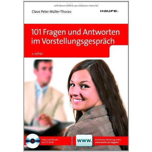 Müller-Thurau, Claus Peter - 101 Fragen und Antworten im Vorstellungsgespräch - Preis vom 05.05.2021 04:54:13 h