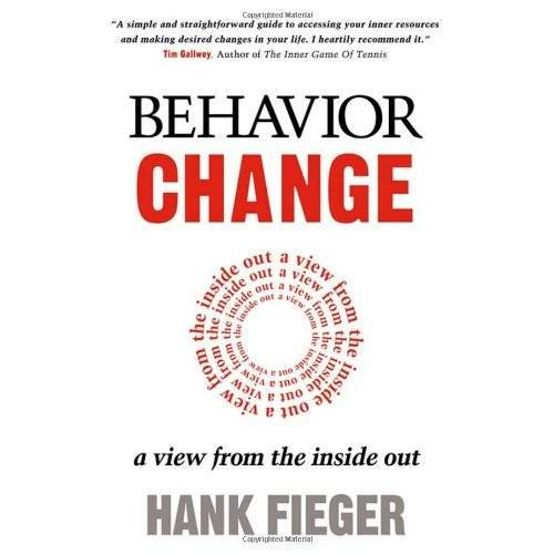 Hank Fieger - Behavior Change: A View from the Inside Out - Preis vom 03.12.2020 05:57:36 h