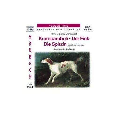 Ebner-Eschenbach, Marie von - Krambambuli / Der Fink / Die Spitzin. CD. . Drei Erzählungen - Preis vom 20.10.2020 04:55:35 h