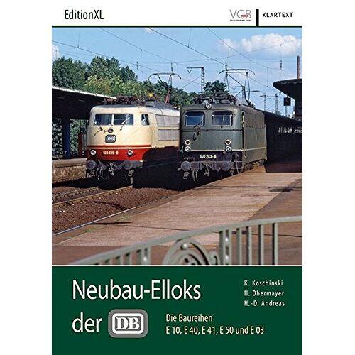 Konrad Koschinski - Neubau-Elloks der DB: Die Baureihen E 10, E 40, E 41, E 50 und E 03 - Preis vom 21.10.2020 04:49:09 h