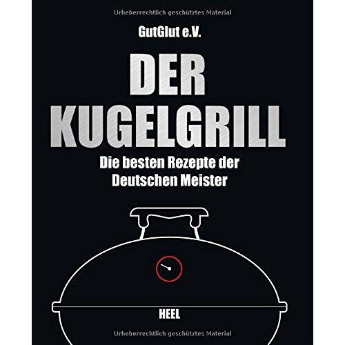 GutGlut, Grillteam e.V. - Der Kugelgrill - Preis vom 31.03.2020 04:56:10 h