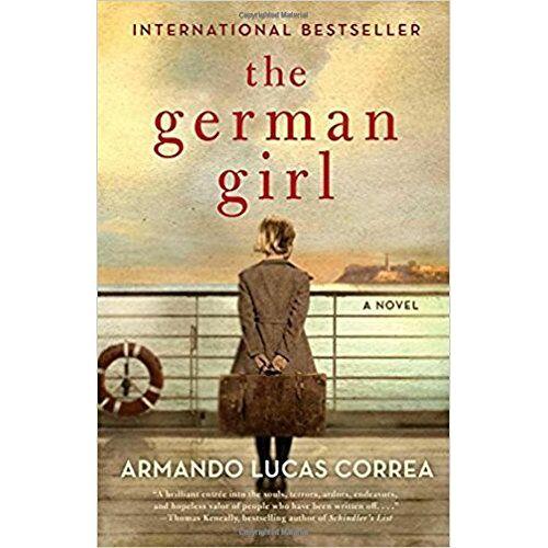 Correa, Armando Lucas - The German Girl: A Novel - Preis vom 15.04.2021 04:51:42 h