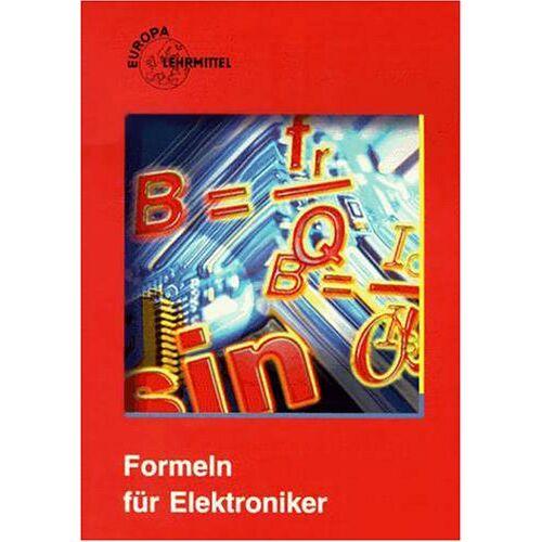 Heinz Häberle - Formeln für Elektroniker. Nach 'Mathematik für Elektroniker' ( Ausgaben N und I) - Preis vom 14.05.2021 04:51:20 h