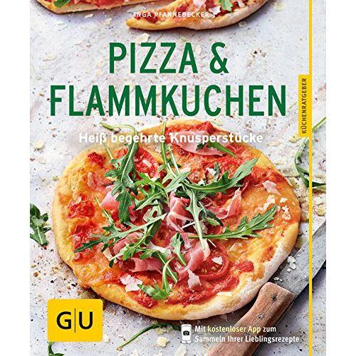 Inga Pfannebecker - Pizza & Flammkuchen: Heiß begehrte Knusperstücke (GU Küchenratgeber) - Preis vom 03.05.2021 04:57:00 h