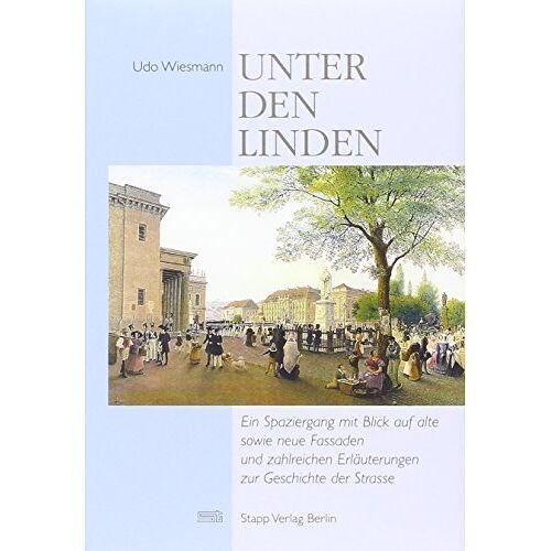 Udo Wiechmann - Unter den Linden im 18. und 19. Jahrhundert - Preis vom 29.10.2020 05:58:25 h