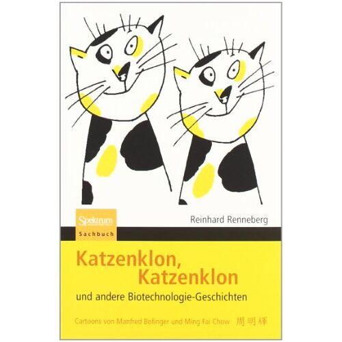 Reinhard Renneberg - Katzenklon, Katzenklon: und andere Biotechnologie-Geschichten - Preis vom 18.01.2020 06:00:44 h