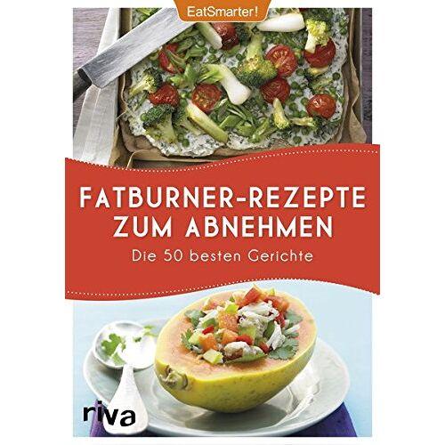 EatSmarter! - Fatburner-Rezepte zum Abnehmen: Die 50 besten Gerichte - Preis vom 17.11.2019 05:54:25 h