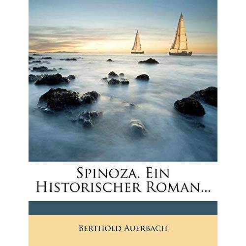 Berthold Auerbach - Auerbach, B: Spinoza. - Preis vom 20.10.2020 04:55:35 h