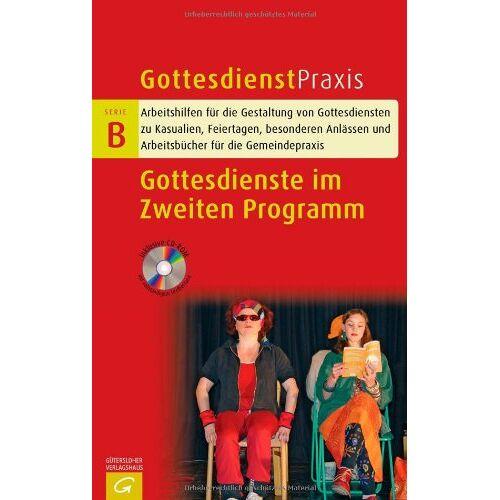 Christian Schwarz - Gottesdienste im Zweiten Programm (Gottesdienstpraxis Serie B) - Preis vom 22.02.2021 05:57:04 h