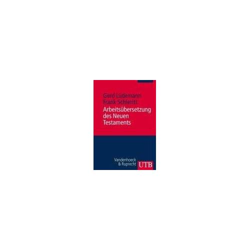 Gerd Lüdemann - Arbeitsübersetzung des Neuen Testaments (Utb) - Preis vom 18.11.2019 05:56:55 h