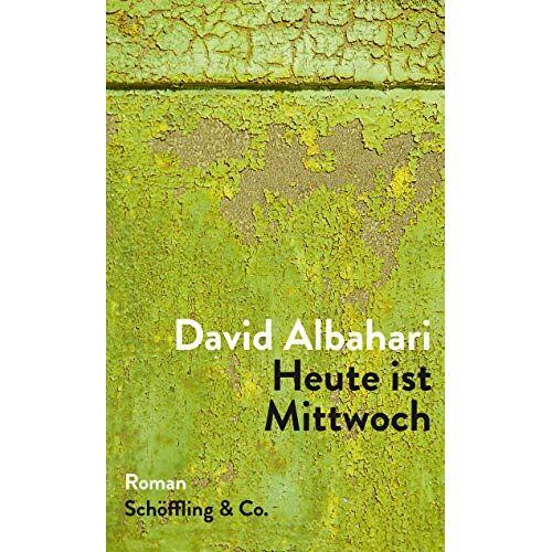 David Albahari - Heute ist Mittwoch - Preis vom 20.10.2020 04:55:35 h