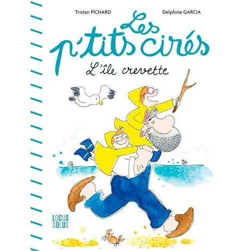 - Les P'tits cirés : L'île crevette - Preis vom 20.10.2020 04:55:35 h