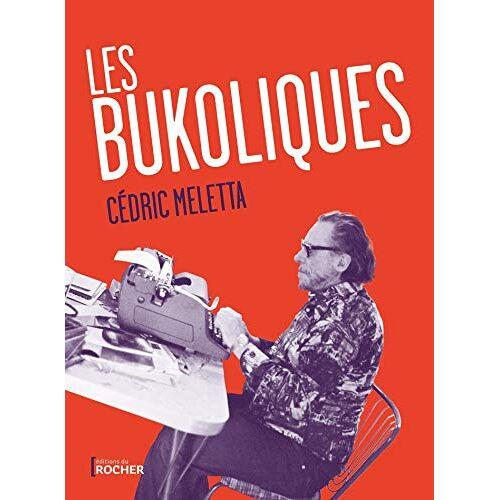 - Les Bukoliques: Variations sur Bukowski - Preis vom 06.05.2021 04:54:26 h