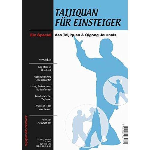 Frank Aichlseder - Taijiquan für Einsteiger. Ein Special des Taijiquan & Qigong Journals - Preis vom 17.04.2021 04:51:59 h