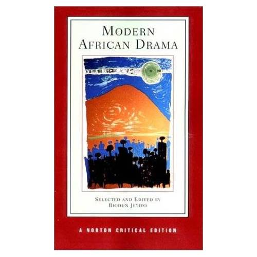 Biodun Jeyifo - Modern African Drama: Backgrounds and Criticism (Norton Critical Editions) - Preis vom 25.10.2020 05:48:23 h