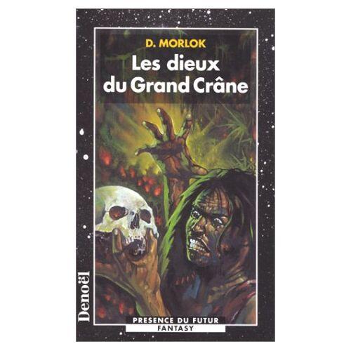 D Morlok - La saga de Shag l'Idiot, Tome 3 : Les dieux du Grand Crâne (Pdf Etoile) - Preis vom 21.10.2020 04:49:09 h