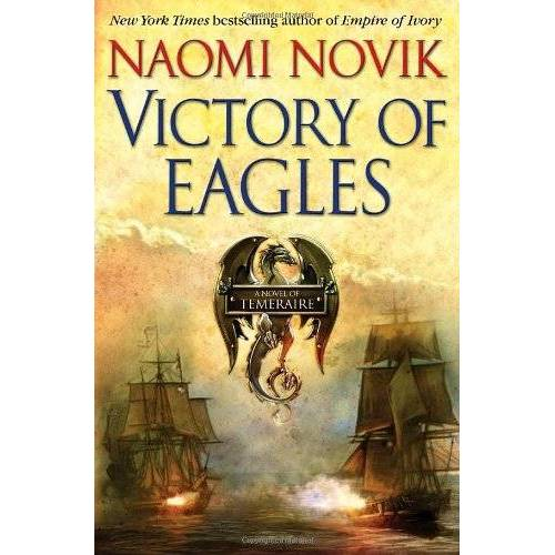 Naomi Novik - Temeraire 05. Victory of Eagles (Temeraire) - Rough Cut - Preis vom 05.05.2021 04:54:13 h