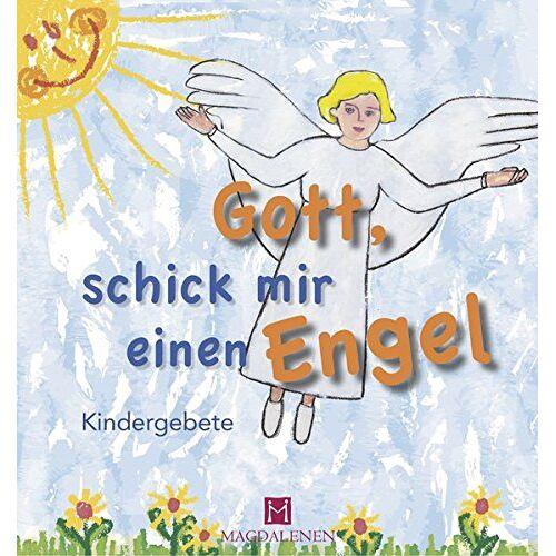 - Gott, schick mir einen Engel: Kindergebete - Preis vom 11.04.2021 04:47:53 h