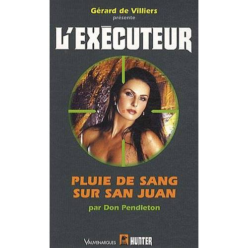 Don Pendleton - Pluie de sang sur San Juan - Preis vom 21.10.2020 04:49:09 h