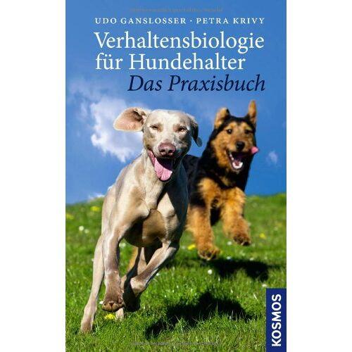 Udo Gansloßer - Verhaltensbiologie für Hundehalter - Das Praxisbuch - Preis vom 23.08.2019 05:34:25 h