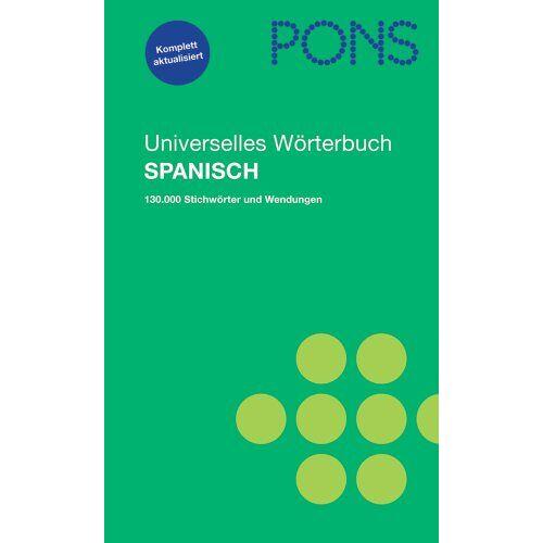 - PONS Universelles Wörterbuch Spanisch: Spanisch-Deutsch / Deutsch-Spanisch. 130.000 Stichwörter und Wendungen - Preis vom 20.10.2020 04:55:35 h