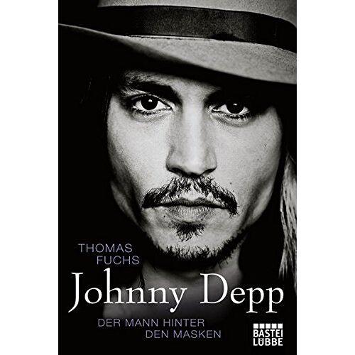 Thomas Fuchs - Johnny Depp: Der Mann hinter den Masken - Preis vom 01.03.2021 06:00:22 h