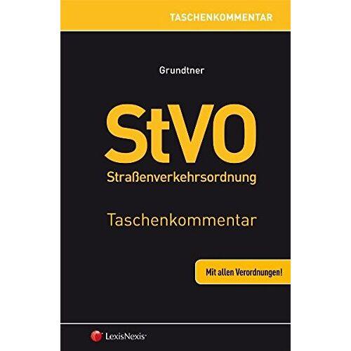 Herbert Grundtner - StVO Straßenverkehrsordnung - Taschenkommentar - Preis vom 15.04.2021 04:51:42 h