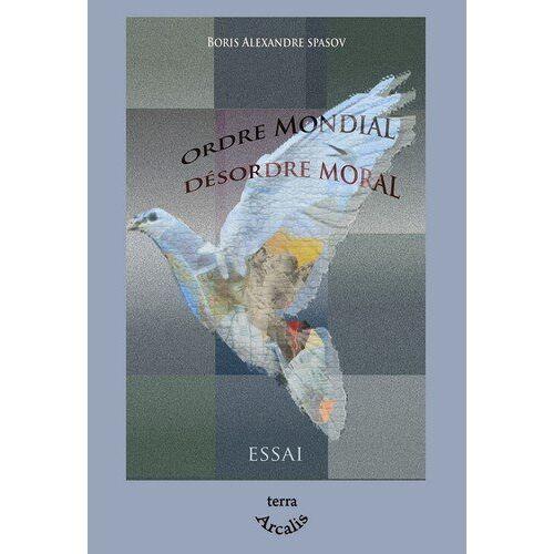 - Ordre Mondial, Désordre Moral - Preis vom 09.05.2021 04:52:39 h
