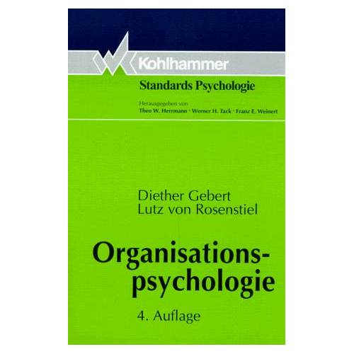 Diether Gebert - Organisationspsychologie. Person und Organisation - Preis vom 26.03.2020 05:53:05 h