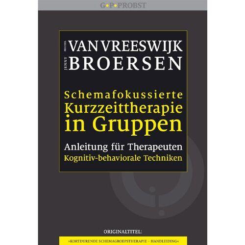 Michiel van Vreeswijk - Schemafokussierte Kurzzeittherapie in Gruppen: Anleitung für Therapeuten - Preis vom 29.10.2020 05:58:25 h