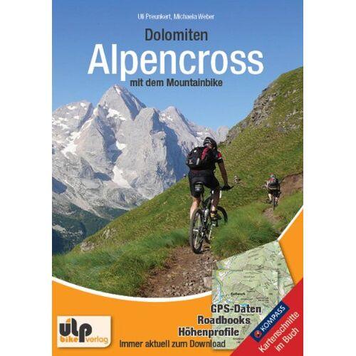 Uli Preunkert - Dolomiten: Alpencross mit dem Mountainbike - Preis vom 20.10.2020 04:55:35 h