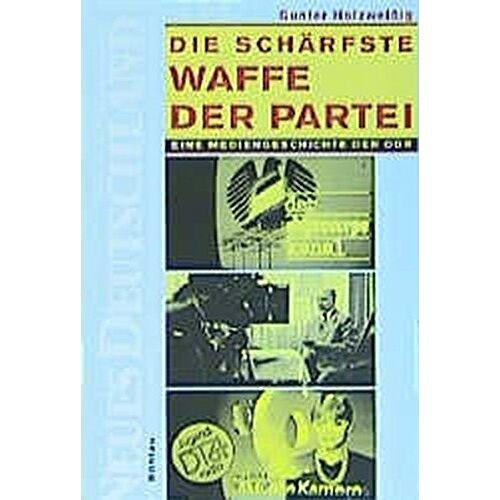 Gunter Holzweißig - Die schärfste Waffe der Partei - Preis vom 18.04.2021 04:52:10 h