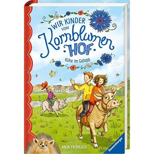 Anja Froehlich - Wir Kinder vom Kornblumenhof, Band 3: Kühe im Galopp - Preis vom 05.03.2021 05:56:49 h
