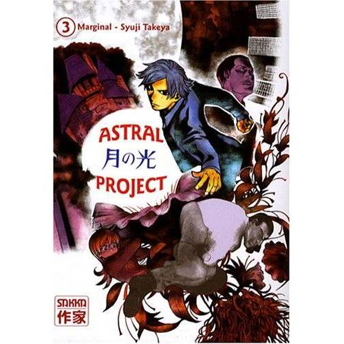 Syuji Takeya - Astral Project, Tome 3 : - Preis vom 28.02.2021 06:03:40 h