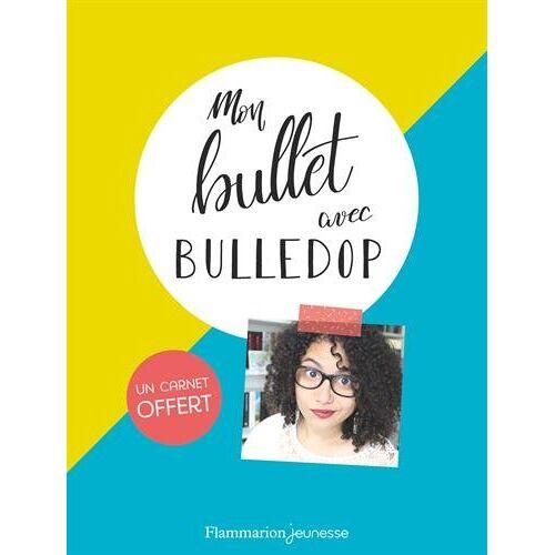 Bulledop - Mon bullet avec Bulledop : Avec un carnet vierge - Preis vom 14.05.2021 04:51:20 h