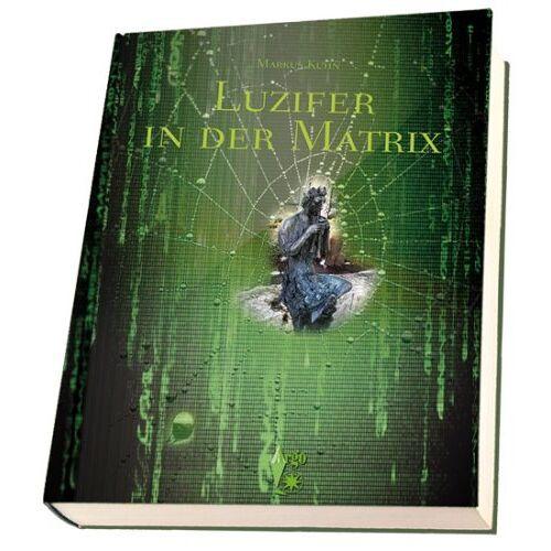 Markus Kühn - Luzifer in der Matrix - Preis vom 01.03.2021 06:00:22 h