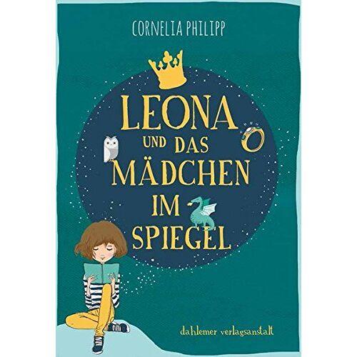 Cornelia Philipp - Leona und das Mädchen im Spiegel - Preis vom 04.09.2020 04:54:27 h