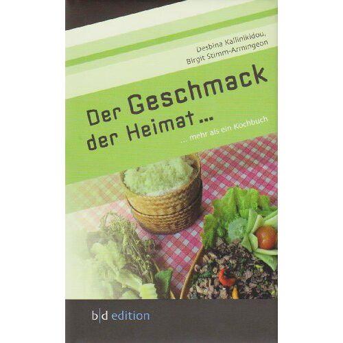 Desbina Kallinikidou - Der Geschmack der Heimat...: ... mehr als ein Kochbuch - Preis vom 05.09.2020 04:49:05 h