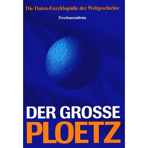 Verlagsredaktion PLOETZ - Der Grosse Ploetz: Die Daten-Enzyklopädie der Weltgeschichte - Preis vom 18.11.2019 05:56:55 h