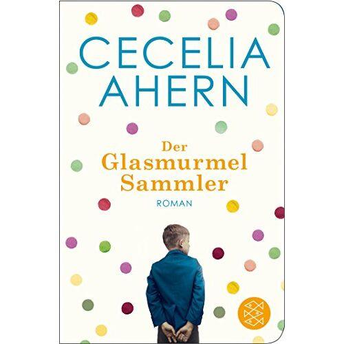 Cecelia Ahern - Der Glasmurmelsammler: Roman (Fischer Taschenbibliothek) - Preis vom 22.10.2020 04:52:23 h