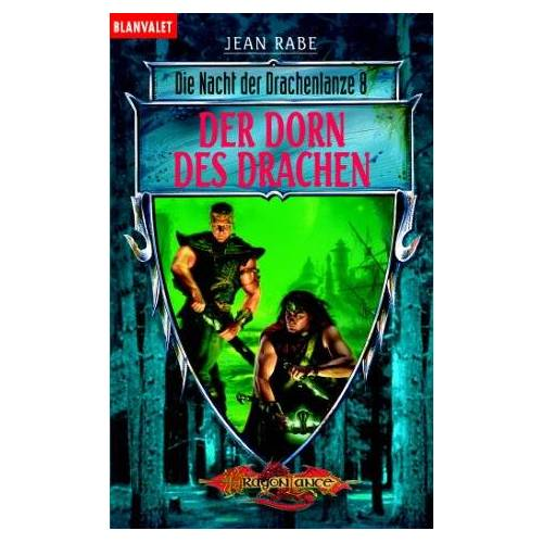 Jean Rabe - Der Dorn des Drachen. Die Nacht der Drachenlanze 08. - Preis vom 16.04.2021 04:54:32 h
